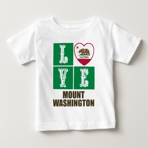 California Republic State Flag Heart Love Mount Washington Baby T-Shirt