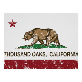 California State Flag Thousand Oaks Poster