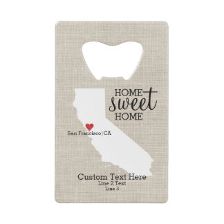 California State Love Home Sweet Home Custom Map Credit Card Bottle Opener