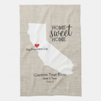 California State Love Home Sweet Home Custom Map Kitchen Towel