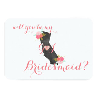 California State Wedding Will You Be My Bridesmaid Card