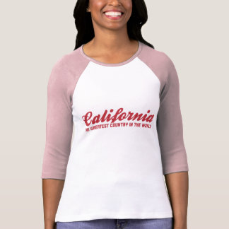 california the greatest country in the world shirt