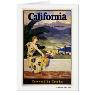 California this summer. Travel by Train  Greeting Card