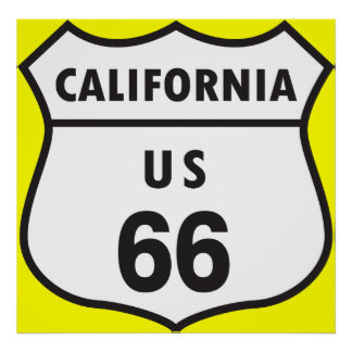 California US 66 Sign Posters