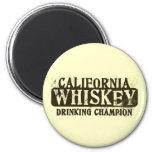 California Whiskey Drinking Champion 2 Inch Round Magnet