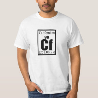 Californium , California people. Shirt