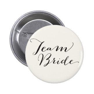 Caligrafía de la escritura de la novia del equipo pin redondo de 2 pulgadas
