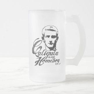 Caligula is my Homeboy Beer Mugs