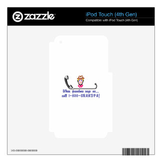 Call 800-Grandpa iPod Touch 4G Skin