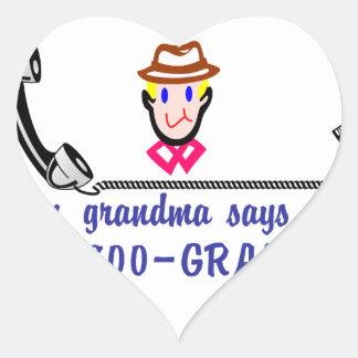 Call 800-Grandpa Heart Sticker