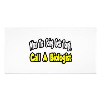 Call a Biologist Custom Photo Card