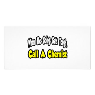 Call a Chemist Personalized Photo Card