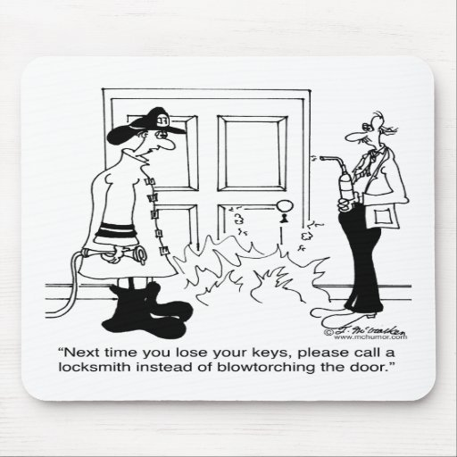 Call A Locksmith Before Using a Blowtorch Mouse Pad