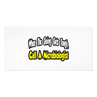 Call a Microbiologist Photo Greeting Card