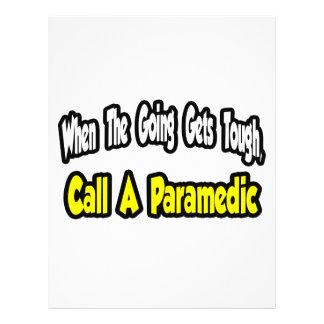 Call a Paramedic Flyers