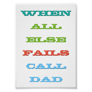 Call Dad Kids Leaving the Nest Advice Quote Poster