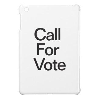 Call For Vote iPad Mini Cases