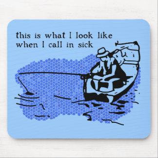 Call In Sick Funny Fishing Mousepad Work Humor