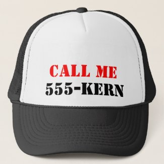 Call ME 555-kern Trucker Hat