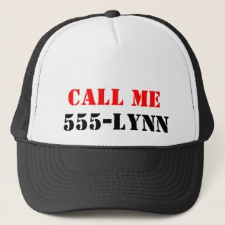 Call ME 555-Lynn Trucker Hat