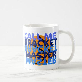 Call Me Bracket Master Coffee Mug