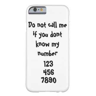 call me barely there iPhone 6 case