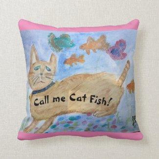 Call Me Cat Fish! Throw Pillow