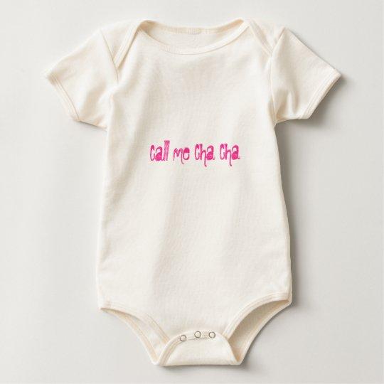 Call me Cha Cha Baby Bodysuit