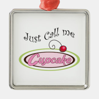 Call Me Cupcake Metal Ornament