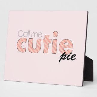 Call Me Cutie Pie Plaque