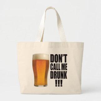 Call Me Drunk Tote Bags