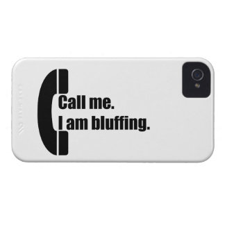 Call Me.  I am Bluffing. iPhone 4 Covers