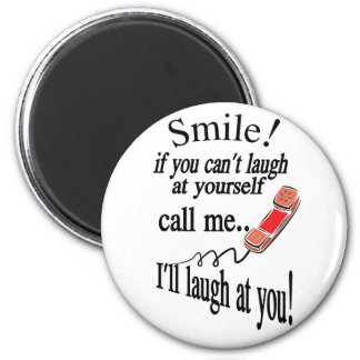 Call Me, I'll Laugh At You. Cynical and Very Funny Magnet
