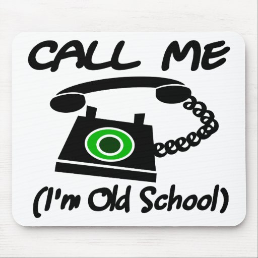 Call Me, I'm Old School With Retro Telephone Mousepad