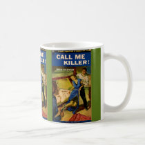 Call Me Killer pulp fiction cover Coffee Mug