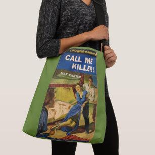 85a8ff06845 Call Me Killer pulp fiction cover Crossbody Bag