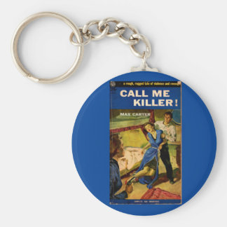 Call Me Killer pulp fiction cover Keychain