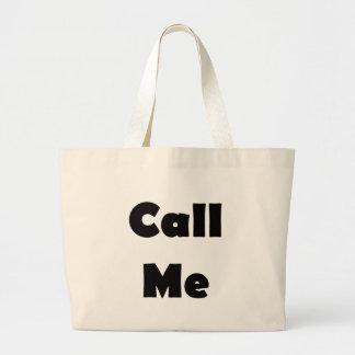Call Me Large Tote Bag
