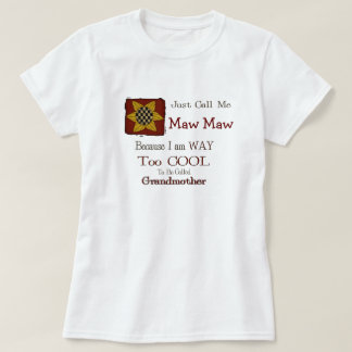 Call Me Maw Maw Cool Grandma Tshirt Prim Sunflower