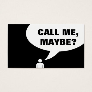 call me maybe (color customizable) business card