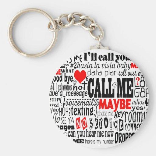 Call Me...Maybe Keychain