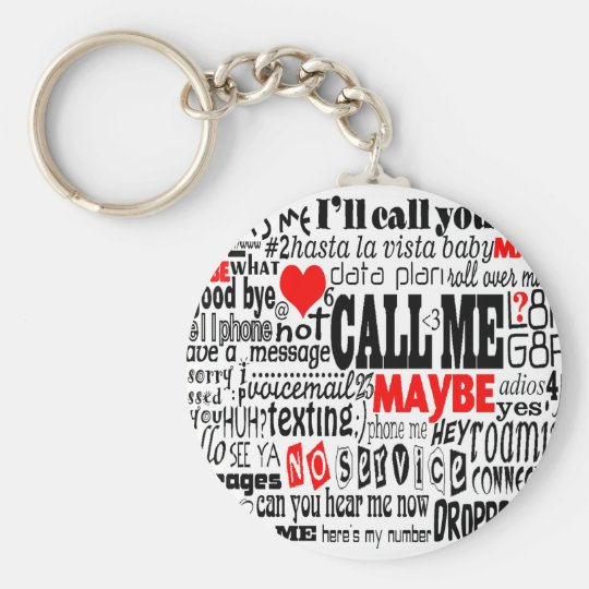 Call Me...Maybe Keychain