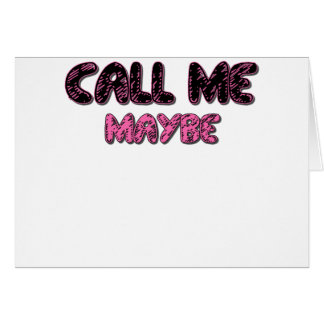 CALL ME MAYBE.png Card