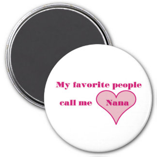 Call Me Nana 3 Inch Round Magnet