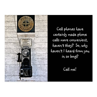 """""""CALL ME""""  OLD STYLE PAY PHONE (PHOTOG) POSTCARD"""