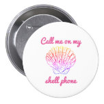 Call Me On My Shell Phone Button