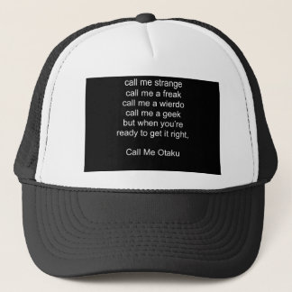 Call Me Otaku Trucker Hat