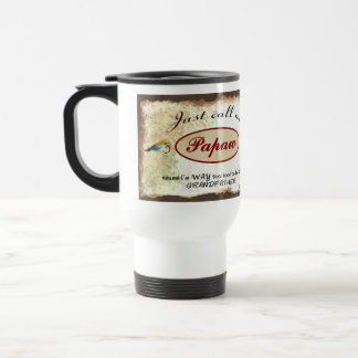 Call Me Papaw I'm Too Cool for Grandfather 15 Oz Stainless Steel Travel Mug