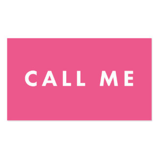 Call Me Pink Bold Modern Networking Business Cards