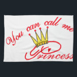 "Call Me Princess Hand Towel<br><div class=""desc"">Let everyone know who the real princess is!  This design stitches out so pretty and becomes a work of art with metallic used on the crown.</div>"
